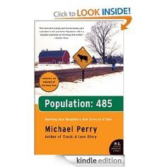 Population: 485: Michael Perry  Book CLub April 2013 with Special Author Event