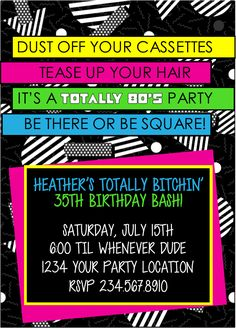 Totally 80's Party Printable Invitations Style4 Imagine what it would be like to NOT cramp your hand up writing in all the details OVER and OVER again on those