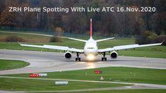 ZRH | Plane Spotting | With Live ATC | 16.November 2020 Atc, Plane, Aircraft, November, November Born, Airplane, Aviation, Planes, Airplanes