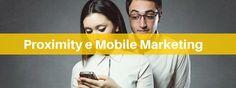 Il proximity marketing è una tecnica di comunicazione con maggiori prospettive nel marketing digitale. L'Intervista a Maurizio Ribaldone spiega perché.