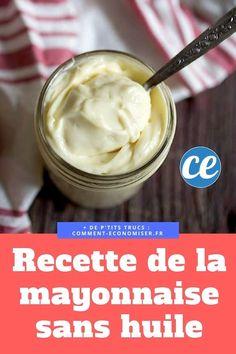 Recette de la mayonnaise sans huile facile et rapide