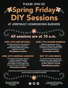 JerryBuilt is launching a series of Spring Friday DIYs throughout April! Living a healthy lifestyle can be difficult but, JerryBuilt is making it easier by hosting a chat with Foodie Chef, Morgan Novy Jankovic ! Chef Jankovic will be sharing recipes for healthy breakfasts and snacks and provide insights what to look for when shopping for organic items. The event will be held at JerryBuilt's Holcombe locations, starting at 10 a.m! Guests will receive half off any entree following the session!