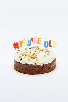 You're Old Birthday Cake Candles