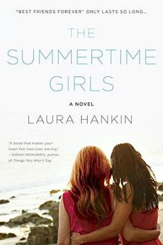 THE SUMMERTIME GIRLS by Laura Hankin