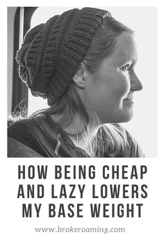 Many people believe that being cheap, lazy, and a lightweight backpacker don't work together. Here is how being cheap and lazy actually helps LOWER my backpacking base weight. Backpacking For Beginners, Backpacking Tips, Hiking Gear, Most Expensive Backpack, Expensive Backpacks, Wall Tent, Thinking Of Someone, My Daily Life, Thru Hiking