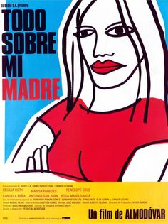 I love Almodovar, and Todo Sobre Mi Madre (All About My Mother) is my favourite. Love the poster.