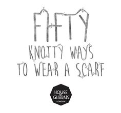 http://www.houseofgharats.com/projects/fifty-knotty-ways/