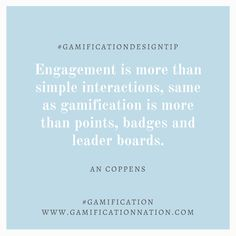 Daily #GamificationDesignTip: Engagement is more than simple interactions, same as gamification is more than points, badges and leader boards #gamification
