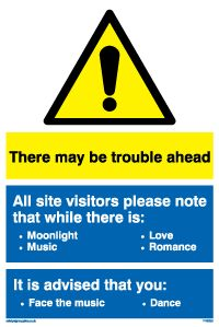 There may be trouble ahead - Funny safety sign adapted with lyrics from Irving Berlin's famous 1936 song from the movie Music Puns, Site Sign, Wall Text, Face The Music, Home Security Tips, Workplace Safety, Vinyl Signs, Business Inspiration, Music Love