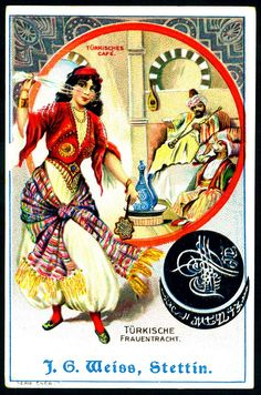 "Turkish Costume & Scenes ~ J.G.Weiss, Stettin ""Kaiser Barbarossa Coffee"" c1900 | via Flickr Vintage Cards, Vintage Images, Historia Universal, Commercial Art, Black And White Portraits, Vintage Photographs, Vintage Advertisements, Illustration Art, Retro"