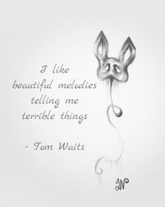 Tom Waits quote and mask doodle