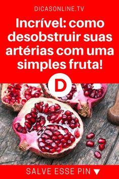 Suco de romã | Incrível: como desobstruir suas artérias com uma simples fruta! | Com uma única fruta, você vai limpar suas artérias, diminuindo o risco de doenças do coração. Leia e saiba como
