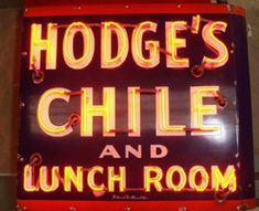 Hodge Chile Parlors, famous for our chile since St Louis Restaurants, Tombstone Epitaphs, Travel Usa, Texas Travel, Sign O' The Times, Neon Words, Vintage Neon Signs, Neon Design, Shine The Light