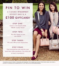 Pin to WIN! To celebrate Cosmo #FashFest & the launch of our AW14 collection we're giving you the chance to win a #FashFest goody bag & a £100 gift card. Get pinning!