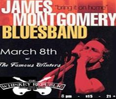 The James Montgomery Blues Band! Playing at The Whiskey Republic March 8th.     James Montgomery has toured with many artists, including Aerosmith, Bonnie Raitt, Bruce Springsteen, the Allman Brothers and Steve Miller. He has performed on stage with B.B.King, Buddy Guy, John Lee Hooker, Jr. Wells.     Check out this band and The Whiskey Republic at : http://tonightinri.com/whiskeyrepublic?date=1331193600