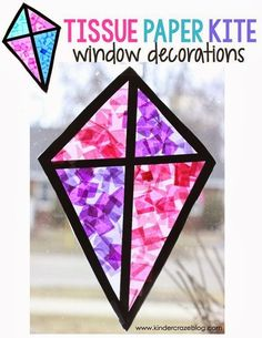 Stained Glass Kite Decorations Made from Tissue Paper, Tutorial for creating tissue paper kites with contact paper. A great spring craft for the kindergarten classroom. Spring Art Projects, Spring Crafts For Kids, Crafts For Kids To Make, Projects For Kids, Kindergarten Art Projects, In Kindergarten, Kindergarten Graduation, Classroom Crafts, Preschool Crafts