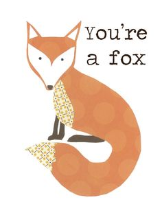 Children's Decor You're a Fox Nursery Art 8 by FitToPrintDesigns $20