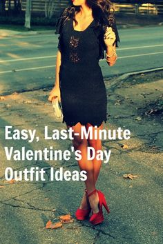 Easy Last Minute Valentines Day ideas!  Try a black dress and red kicks!