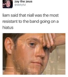 I'm emo.......and naill is still the one constantly telling us that one d will come back.....weeps...