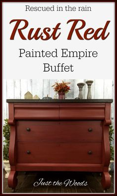 Vintage empire buffet was given a makeover with a custom mixed red rust paint color