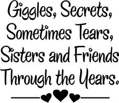 """108 Sister Quotes And Funny Sayings With Images """"Little sisters remind big sisters how wonderful it is to play in the sand. Big sisters show little sisters Best Friend Quotes, Best Quotes, Funny Quotes, Top Quotes, Qoutes, Bestest Friend, Friend Memes, Quotes Images, Love My Sister"""