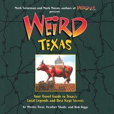 Weird Texas by Wesley Treat http://www.amazon.com/dp/1402732805/ref=cm_sw_r_pi_dp_vfDJub1H9G2G3