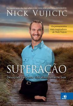 """Comunidade Resenhas Literárias: RESENHA  - """"SUPERAÇÃO"""" - NICK VUJICIC"""