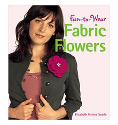 Fun-To-Wear Fabric Flowers