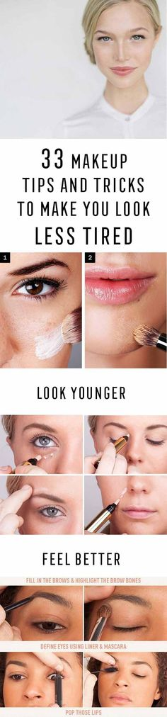 33 Makeup Tips and Tricks To Make You Look Less Tired - Eye Bags and Oily Skin? Check Out These Makeup Tips and Tricks to Make You Look Less Tired. Great Tips, Beauty Products and How Tos for All Types of Faces - thegoddess.com/makeup-tips-look-less-tired