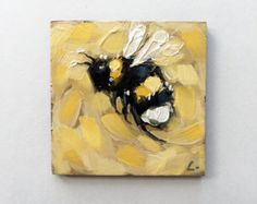 """Reserved for Teah. Yellow Bumblebee painting, Tiny original impressionistic oil painting of a Bumblebee,  2x2"""" on panel. Pre-Order*"""