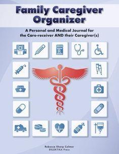 Family Caregiver Organizer #elderlycaretips
