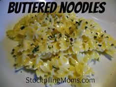 Buttered Noodles #Recipe  http://www.stockpilingmoms.com/2012/10/buttered-noodles/