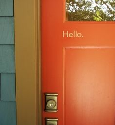 Lovely idea to stencil a welcome greeting on a door. I think I shall!