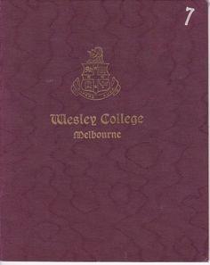 Matriculation next? Wesley College, Booklet, Melbourne