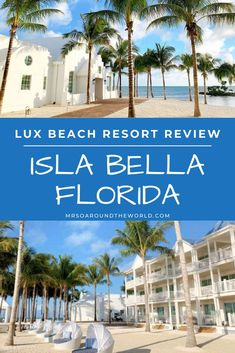 Florida Luxury Resorts | A luxury beach resort review of Isla Bella, Florida. A tropical destination packed full of snorkeling, waterside bars and all inclusive resorts. A complete guide to this area of the Florida Keys including things to do, best beaches and top restaurants. | Mrs O Around the World #LuxuryTravel #IslaBella #Florida #FloridaKeys | Florida Resorts for Couples | Florida Honeymoon Resorts | Visit Florida | Travel to Florida Florida Honeymoon, Florida Travel, Florida Resorts, Visit Florida, Travel Usa, Florida Keys Hotels, Florida Vacation Spots, Honeymoon Destinations, Top All Inclusive Resorts