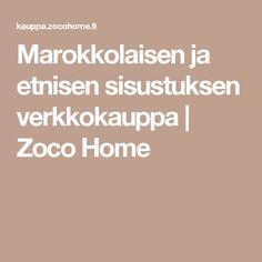 Marokkolaisen ja etnisen sisustuksen verkkokauppa | Zoco Home