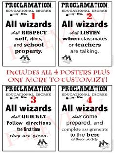 "Perfect for any Harry Potter themed classroom! Designed as ""Educational Proclamations"" from Harry Potter and the Order of the Phoenix book; set includes 4 pre-made rule posters PLUS a bonus BLANK educational decree for you to add your own classroom rule.Posters included are:1) All wizards shall respect self, others, and school property2) All wizards shall listen when classmates or teachers are talking3) All wizards shall quickly follow directions the first time they are given4) All wizards…"