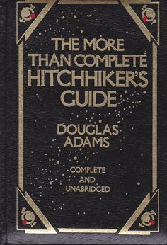 Of course I travel into the future as well as the past. No serious time traveler should ever leave home without a full unabridged Hitchhiker's Guide to the Galaxy.