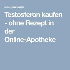 Testosteron kaufen - ohne Rezept in der Online-Apotheke