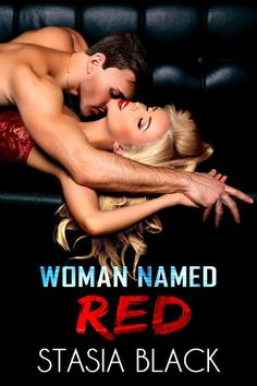 Woman Named Red .  Cover Design: Heather Anastasiu  Release Date: April 20 2017    Synopsis  KENNEDY Yeah Im the guy from the famous docu-drama Kennedy Benson: A True American Rags to Riches Story. But they only got the sanitized version of the story. You dont get to be the rich and powerful bastard that I am by being Mr. Nice Guy. No I got to where I am by ruthlessness and hard work. And Im still only a princeling of the San Francisco club and hospitality scene. Im not stopping till Im…