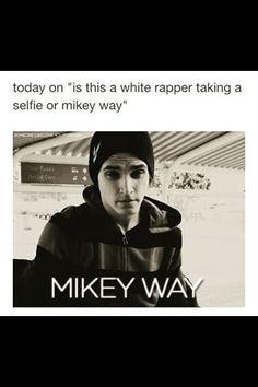it's always mikey way