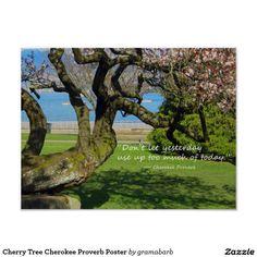 Cherry Tree Cherokee Proverb Poster $11,90