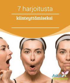 7 harjoitusta kasvojen kiinteyttämiseksi  Kosmetiikkateollisuus kehittää vuosi toisensa jälkeen erilaisia voiteita ja seerumeita ihon ravitsemiseen, kiinteyttämiseen ja suojaamiseen vapailta radikaaleilta. Monet haluavat pitää ihonsa hehkuvana ja puhtaana, joten he kuluttavat monia kymmeniä euroja näihin tuotteisiin.