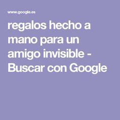 regalos hecho a mano para un amigo invisible - Buscar con Google