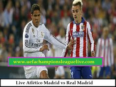 Watch here UEFA Champions league Match between Atlético Madrid vs Real Madrid live on Saturday, May 28, 2016 at from San Siro Stadium in Milan, Italy. Watch Live Atlético Madrid vs Real Madrid Match in UEFA Champions league, Watch live streaming Real Madrid vs Atlético Madrid online .Watch Live UEFA Champions league in hd quality,   CLICK HERE : http://www.uefachampionsleaguelive.com/