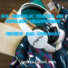 Enter for the chance to win a $199 Sol Republic Tracks Air Wireless Headphones. They happen to be awesome, I love mine!