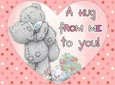 Hug from me to you Hugs And Kisses Quotes, Hug Quotes, Snoopy Quotes, Teddy Bear Quotes, Teddy Bear Hug, Cute Teddy Bears, Tatty Teddy, I Love You Pictures, Teddy Bear Pictures