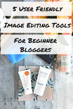 5-user-friendly-editing-tools-for-beginner-bloggers