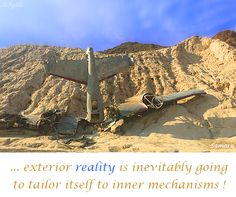 ... exterior #reality is inevitably going to tailor itself to inner #mechanisms !
