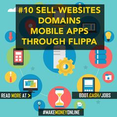 Sell domains and websites through mobile apps and flippa Affiliate Marketing Ideas Way To Make Money, Make Money Online, Web Domain, Core Curriculum, Mobile App, Online Mobile, Work From Home Jobs, Online Jobs